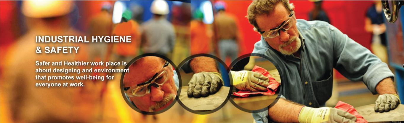 Industrial Hyginene & Safety
